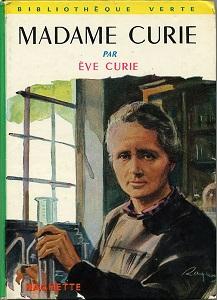Madame Curie écrit par Ève Curie